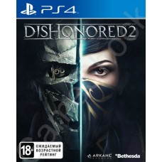 Dishonored 2 (PS4, русская верс..